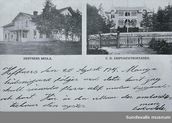 Heffners skola och disponentbostaden.