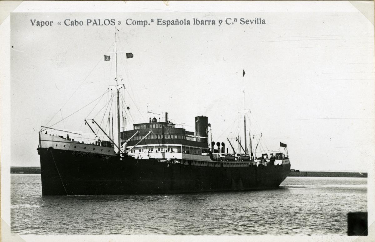 Fartyg: CABO PALOS                     Bredd över allt 16,2 meter Längd över allt 125,3 (pp) meter  Rederi: Ybarra y Cia Byggår: 1921 Varv: Euskalduna, Olaveaga (ESP) Övrigt: Förliste 26/7 1937 vid Punta Ifach 28 nautiska mil nord Alicante.