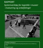 Rapport: Systemverktøy for logistikk i museer- Evaluering og anbefalinger