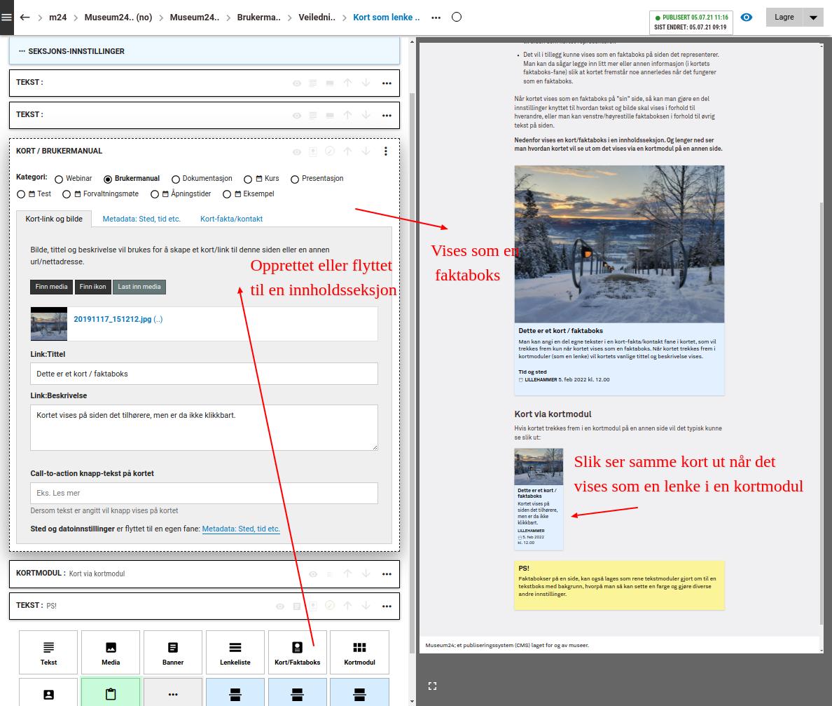 Kort kan opprettes eller flyttes til en innholdsseksjon og de vil da kunne vises som innhold/faktaboks på den siden som de ellers (fra kortmoduler) lenker til. (Foto/Photo)