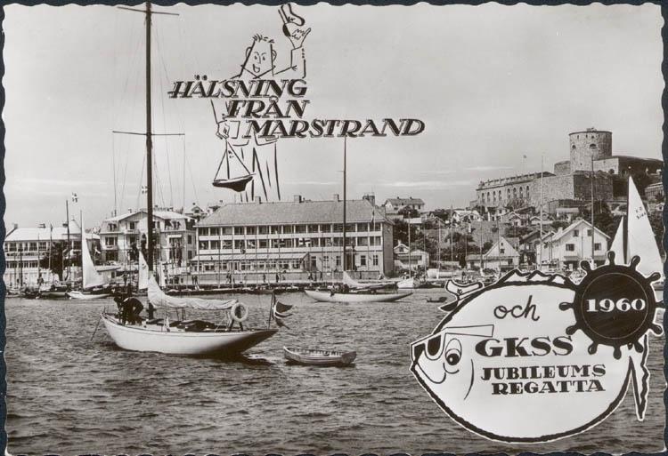 """Tryckt text på kortet: """"Hälsning från Marstrand och 1960 GKSS Jubileums Regatta""""."""