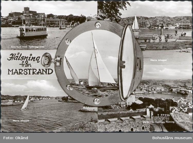 """Tryckt text på kortet: """"Hälsning från Marstrand.""""  """"Hamnbild med """"Spårvagnen."""" Norra inloppet. Utsikt från Carlstens fästning."""""""