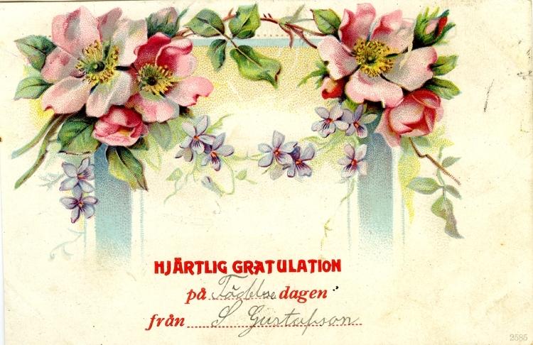 Notering på kortet: Hjärtlig Gratulation på födelsedagen från S Gustafsson.
