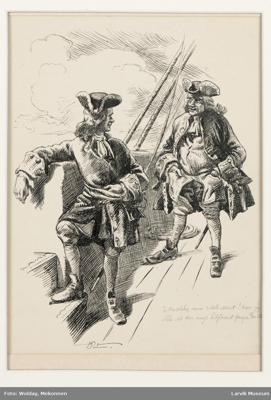 """""""Knække min siste mast! Tror jeg ikke, at den unge Løytnant fanger Griller. 1719."""