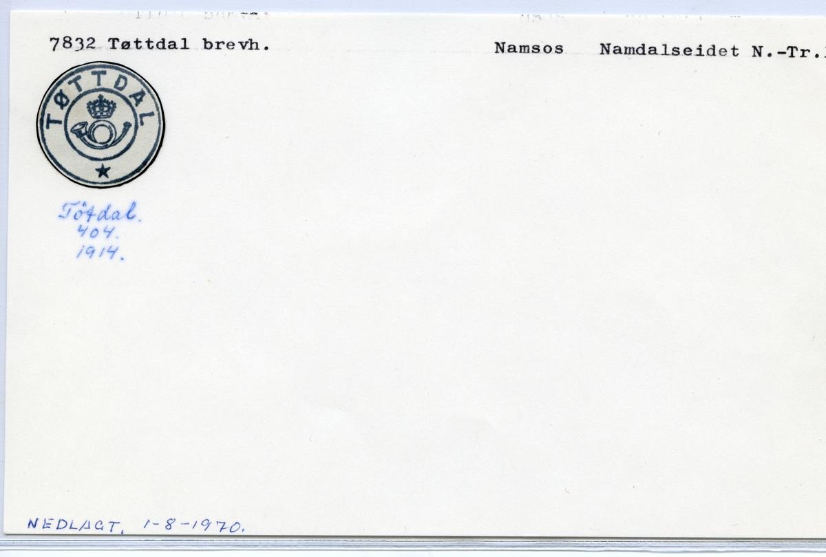 Stempelkatalog 7832 Tøttdal (Tøtdal), Namsos, Namdalseid, Nord-Trøndelag