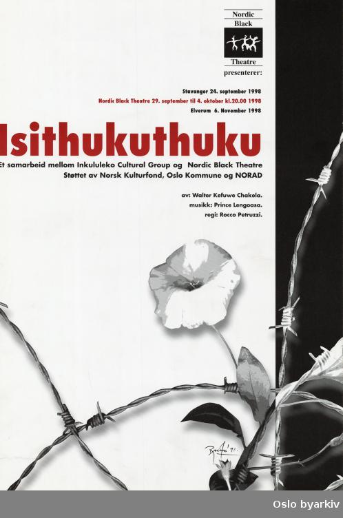 Plakat for forestillingen Isithukuthuku...Oslo byarkiv har ikke rettigheter til denne plakaten. Ved bruk/bestilling ta kontakt med Nordic Black Theatre (post@nordicblacktheatre.no)