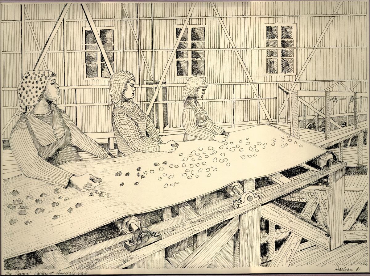 """Tre damer i arbeid ved """"reima"""" i vaskeriet  ved Åmdals Verk Gruver. Tusjteikning på papir, lima til passepartout."""