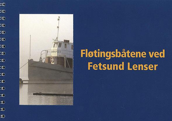 """Forside på boka """"Fløtingsbåtene på Fetsund lenser""""."""