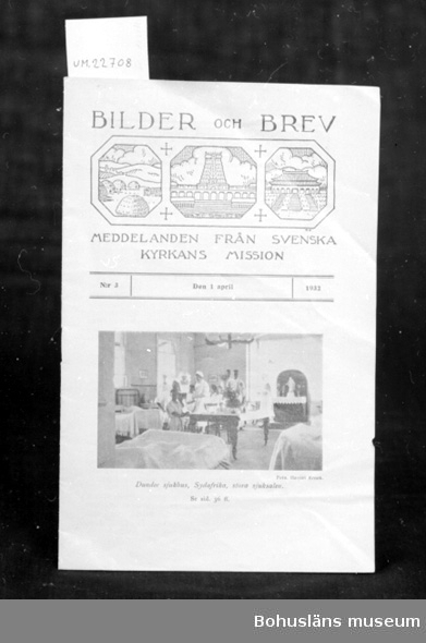 """594 Landskap BOHUSLÄN 394 Landskap UPPLAND  """"Bilder och Brev"""". """" Meddelande från Svenska Kyrkans Mission N:r 3 den 1 April 1932"""".  UM 134:2"""