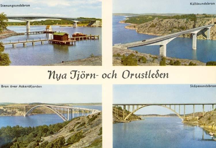 """Tryckt text på kortet: """"Nya Tjörn- och Orustleden."""" """"Stenungsundsbron. Källösundsbron. Bron över Askeröfjorden. Skåpesundsbron."""""""