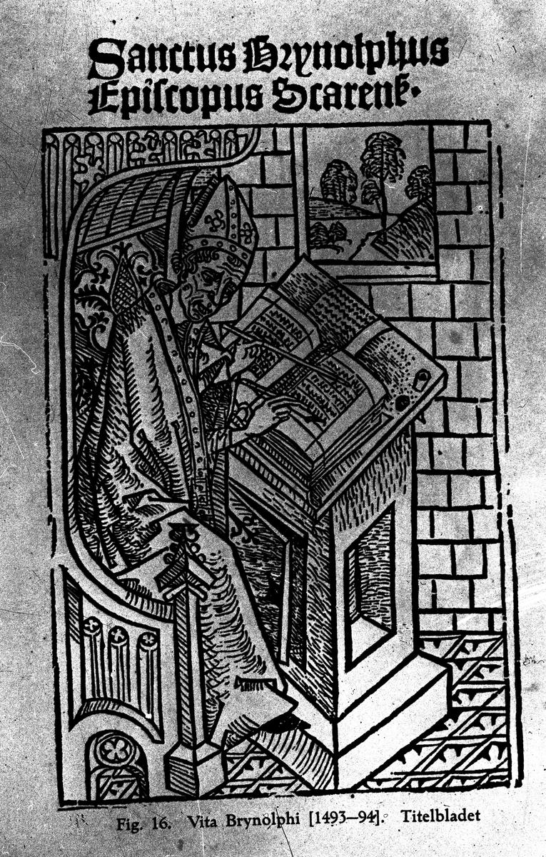 Vita Brynolphi (1493-94) Titelbladet. Fotograf KJ Österberg. (Vita=liv).