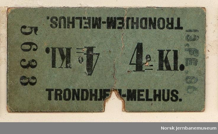 Billett Trondhjem-Melhus, 4:kl, brukt. Ser ut til å være datostemplet 1886. 4. klasse på Størenbanen gikk imidlertid ut av bruk 1884.