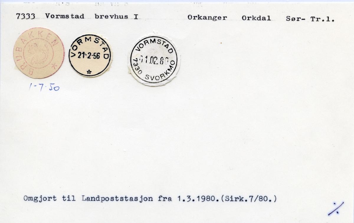 Stempelkatalog  7333 Vormstad, Orkdal kommune, Sør-Trøndelag (Brubakken 1.7.50)