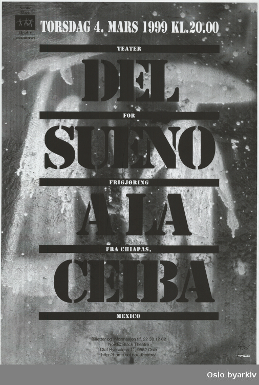 Plakat for forestillingen Del sueno a la ceiba...Oslo byarkiv har ikke rettigheter til denne plakaten. Ved bruk/bestilling ta kontakt med Nordic Black Theatre (post@nordicblacktheatre.no)