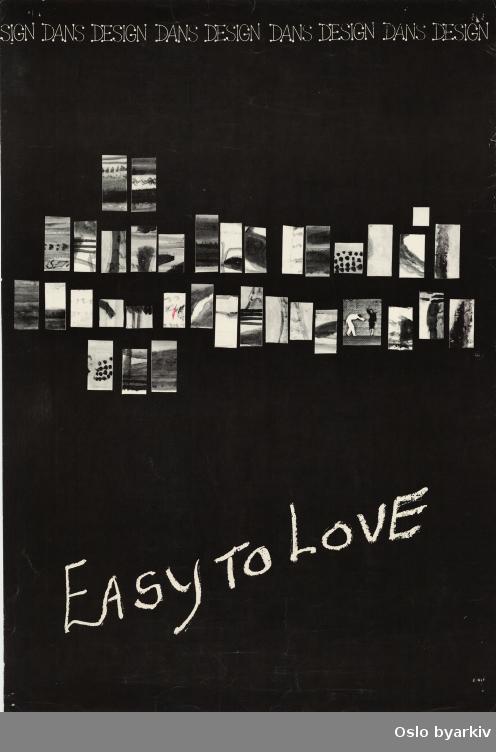 Plakat for forestillingen Easy to love...Oslo byarkiv har ikke rettigheter til denne plakaten. Ved bruk/bestilling ta kontakt med Nordic Black Theatre (post@nordicblacktheatre.no)