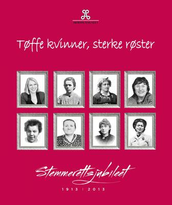 Tffe_kvinner_sterke_rster_-_Stemmerettsjubileet_1913_-_2013_-_MiA_Museene_i_Akershus.jpg. Foto/Photo