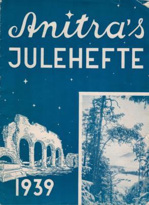 """Forside i blått og hvitt til """"Anitra's julehefte"""" fra 1939, domkirkeruinen vises til venstre på forsida."""