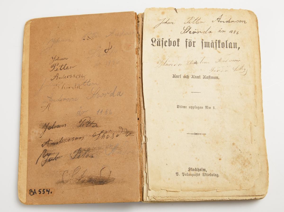 """Karl och Knut Kastman. Stockholm. P.P Palmquists Aktiebolag 1882. Pappband.  """"Johan Petter Andersson Skörda år 1886"""""""