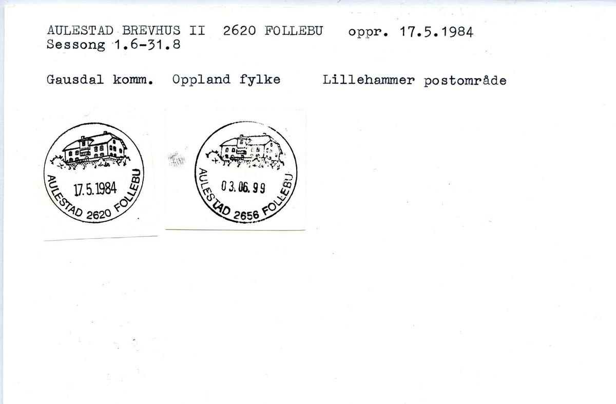 Stempelkatalog, Aulestad brevhus II. 2620 Follebu. Lillehammer postområde. Gausdal kommune. Oppland fylke.