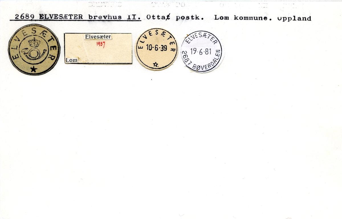 Stempelkatalog, 2689 Elvesæter brevhusI, Otta, Lom komm., Oppland