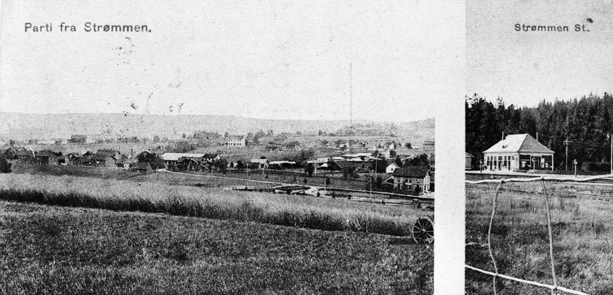 Strømmen To postkortfoto: Parti fra Strømmen og Strømmen St. Det første viser utsikten fra Bråte gård. Det andre er et trangt utsitt som viser stasjonsbygningen.