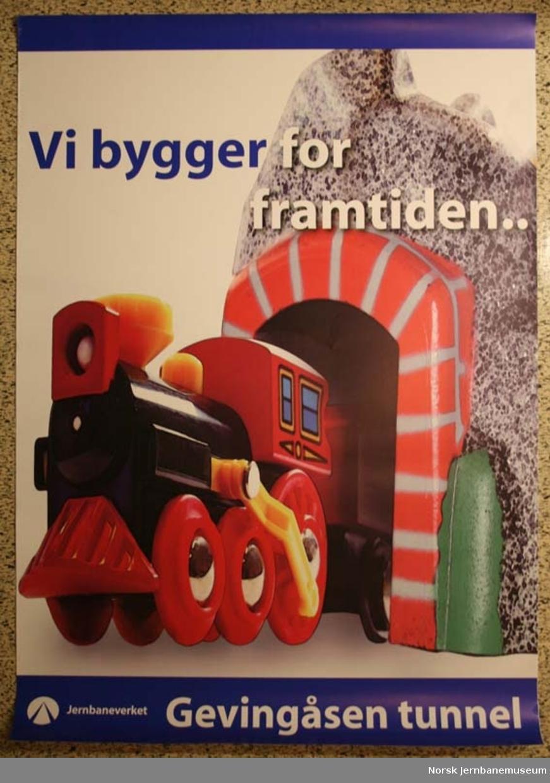 """Reklameplakat : """"Vi bygger for framtiden .. - Gevingåsen tunnel"""""""